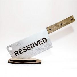 Табличка Reserved мясницкий нож для ресторана